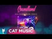 Soundland – EGO (Danny Burg Remix)
