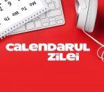 INFOMANIA • Calendarul zilei de 6 martie