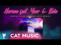 Havana feat. Yaar & Kaiia – Perfect Kiss (German Avny Remix)