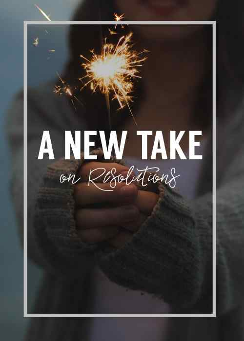A new take on resolutions: how to make the most out of your goals