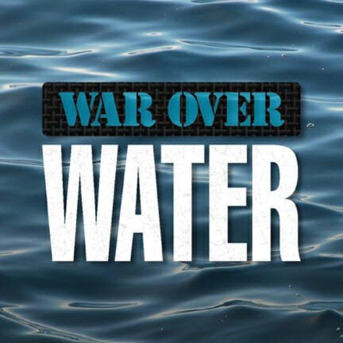 WAR OVER WATER 2