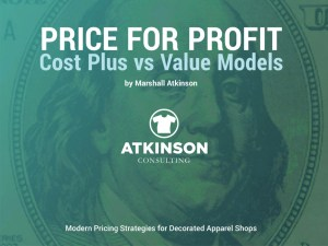 Price for Profit Cost Plus vs Value Models by Marshall Atkinson