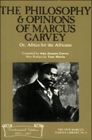 the philosophy & opinions of Marcus Garvey