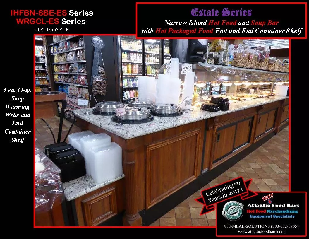 Atlantic Food Bars -Estate Series Narrow Island Hot Food and Soup Bar with Hot Packaged Food End and End Container Shelf - IHFBN-SBE-ES, WRGCL-ES