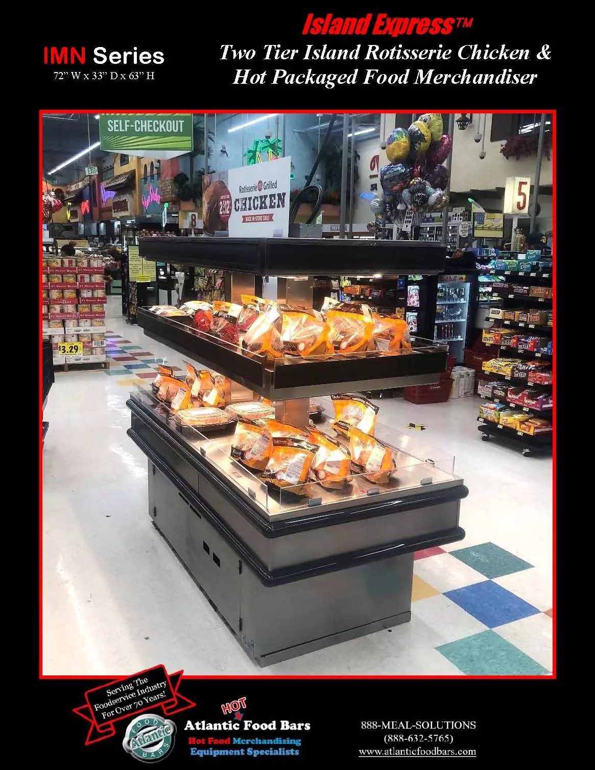 Atlantic Food Bars - 6' Two Tier Island Express Rotisserie Chicken And Hot Packaged Food Merchandiser - IMN7232
