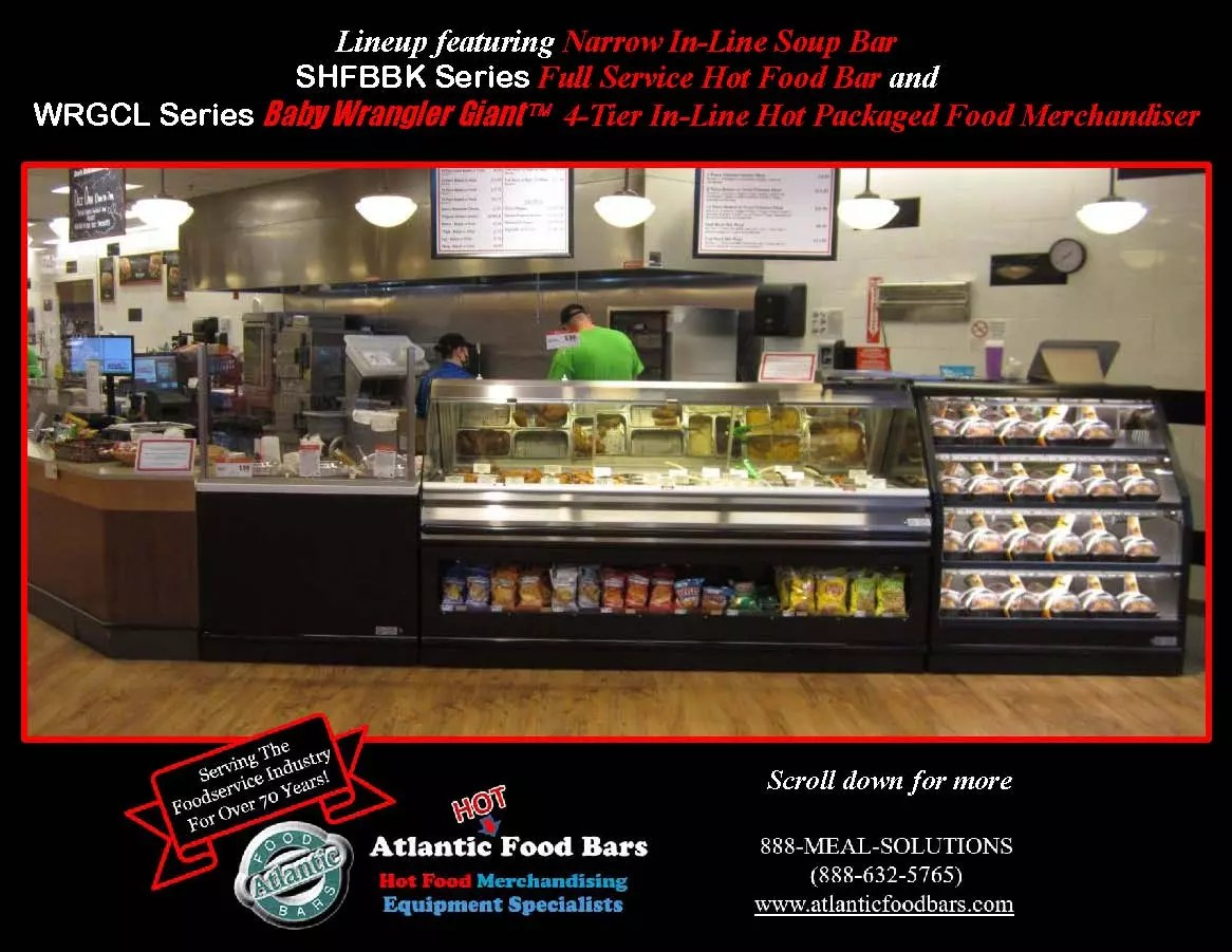 Atlantic Food Bars - Deli HMR Merchandising Displays - Custom Full Service Soup Bar, Hot Food Bar and Four Tier In-Line Hot Chicken Merchandiser - SHFBBK WRGCL_Page_1