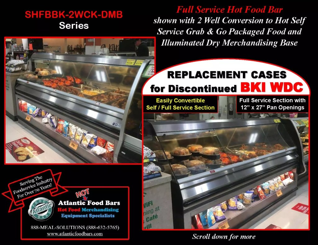 Atlantic Food Bars - Full Service Hot Food Bar with Self Service Grab n Go Section and Dry Merchandising Base - SHFBBK-2WCK_Page_1