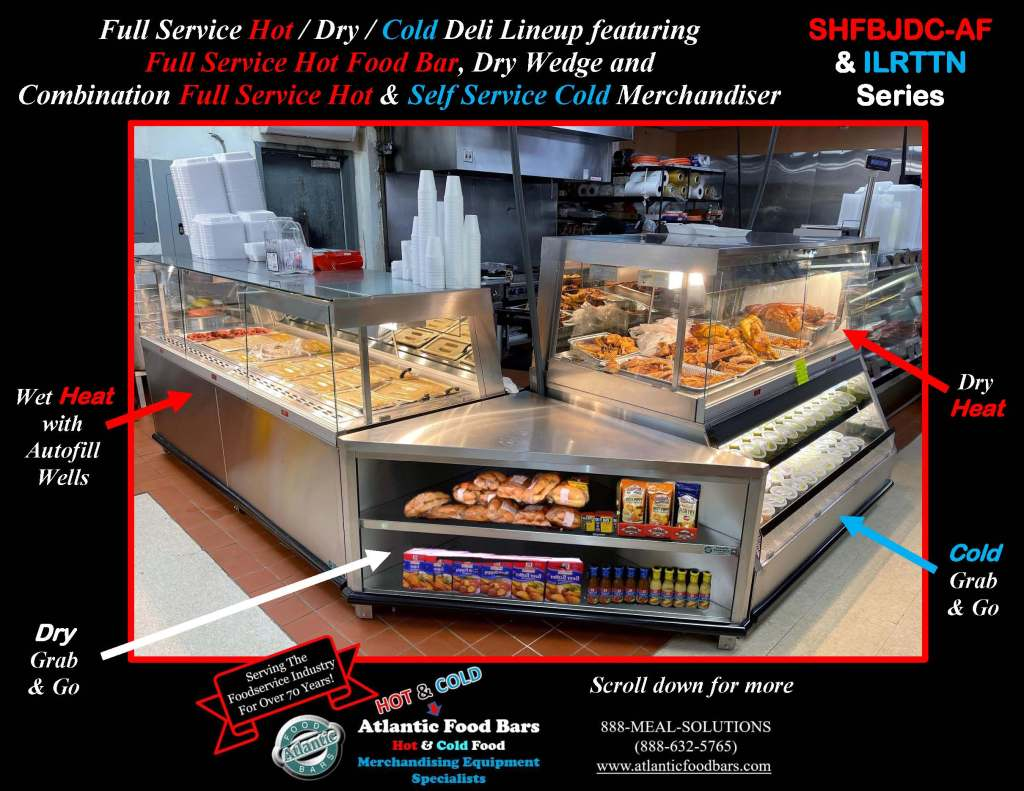 Atlantic Food Bars - Full Service Hot and Cold Deli Lineup with Jewelry Display Tops, Grab n Go and Dry Merchandising Wedge - SHFBJDC9639-AF, DCW4839, ILRTTN7248_Page_1