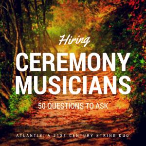 Hiring Ceremony Musicians