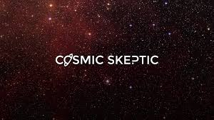 Cosmic Skeptic