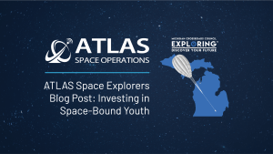 ATLAS Space Explorers Blog Investing in Space-Bound Youth