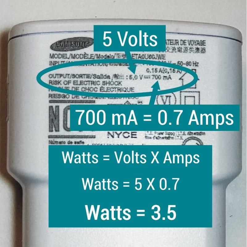 Wallts = Volts X Amps, Watts = 5 volts X 0.7 Amps, Watts = 3.5