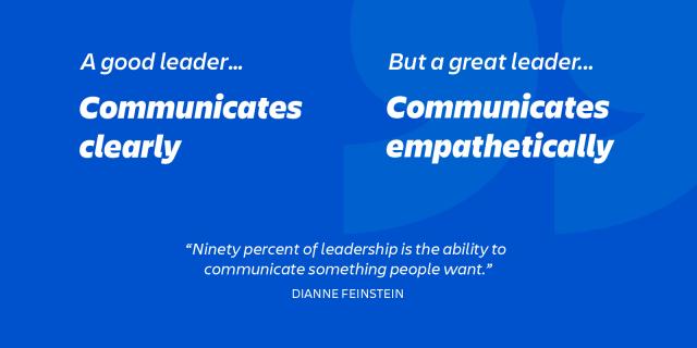 great leaders are empathetic communicators
