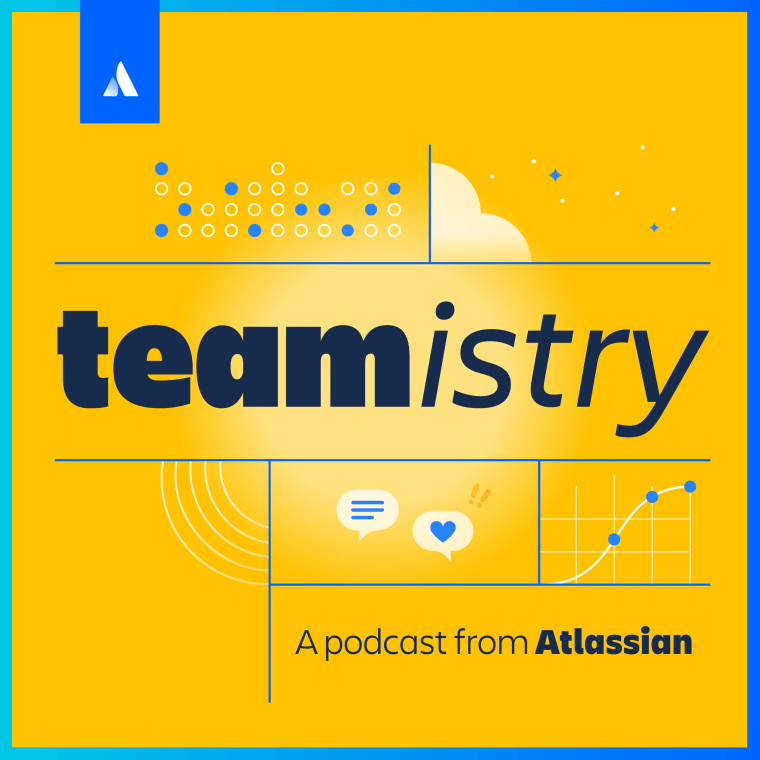 Teamistry - A Podcast from Atlassian