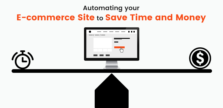 Automating your E-commerce Site to Save Time and Money