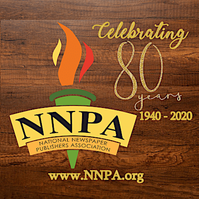National Newspaper Publishers Association (NNPA) Celebrates 80 Years in 2020