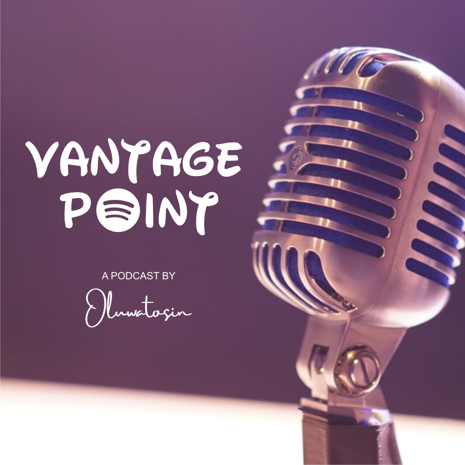 Vantage Point: Podcast by Oluwatosin, Episode 5 – Friends