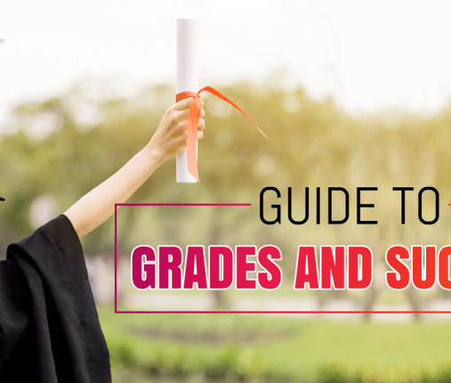 Guide to Grades and Success