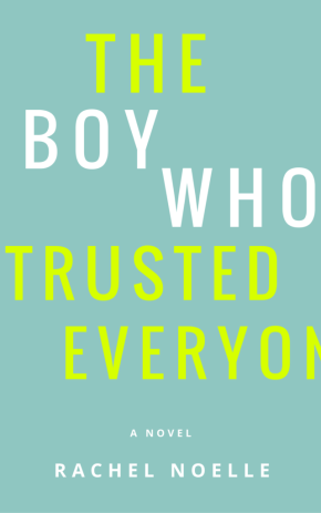 The boy who trusted everyone