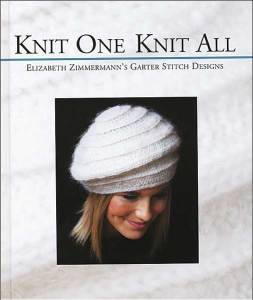 "Elizabeth Zimmermann ""Knit one knit all"""