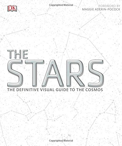 The Stars: The Definitive Visual Guide to the Cosmos Book