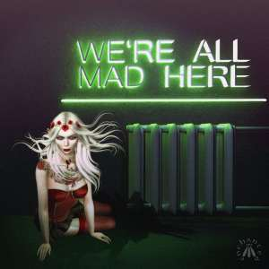 """""""We're All Mad Here"""" by Gwen Enchanted"""