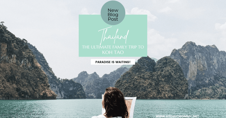 Plan the Ultimate Family Trip to Koh Tao, Thailand