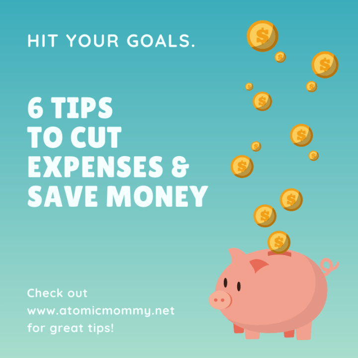 6 Tips to Cut Expenses & Save Money