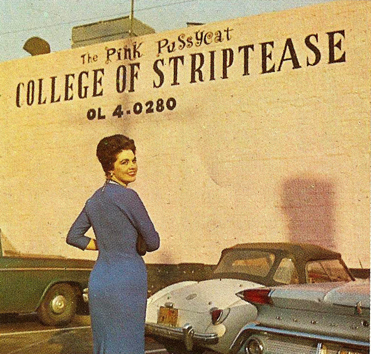 A vintage photograph of the Pink Pussycat, advertising its college of striptease on the side.