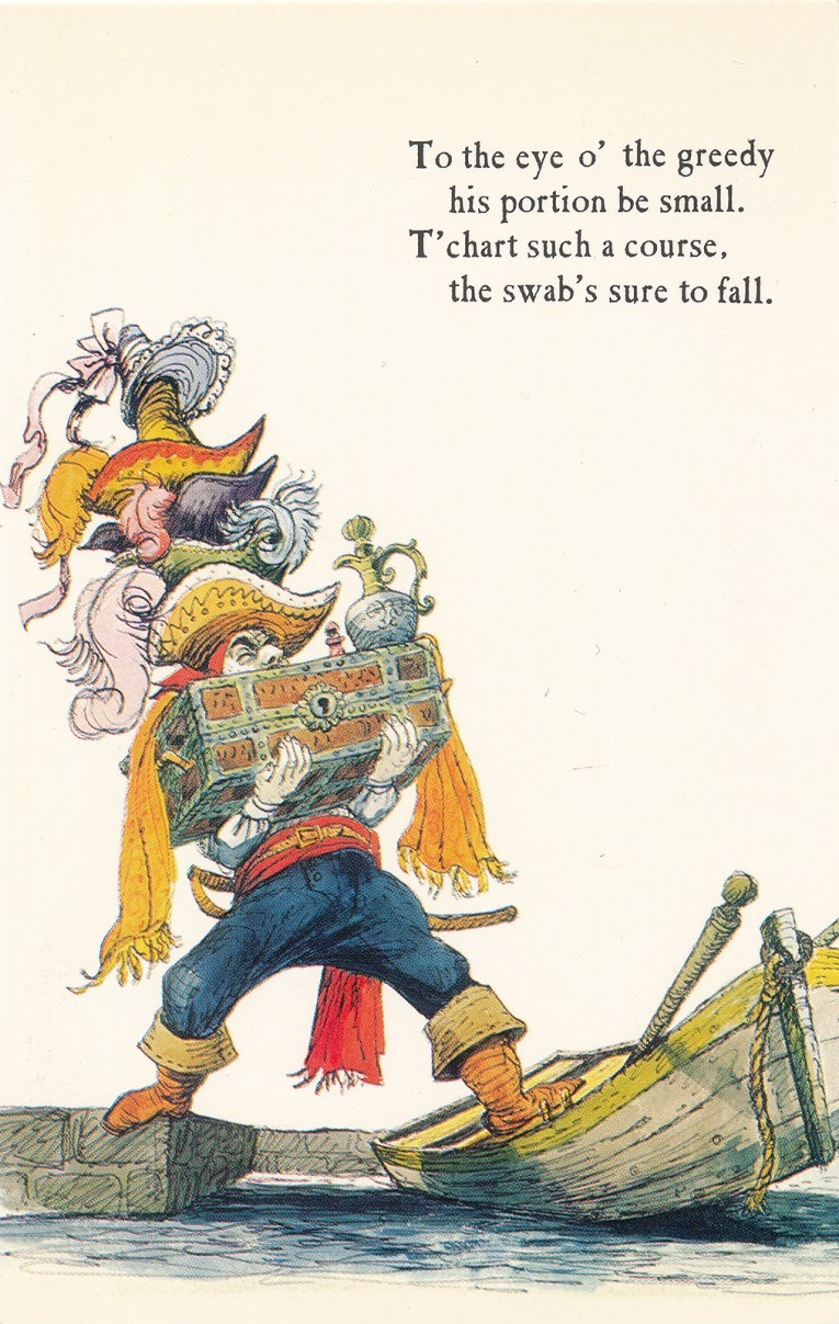 """Concept art for Pirates of the Caribbean - A pirate loaded with a treasure chest and tall stack of hats on his head tries to board a boat. Text reads """"To the eye o'the greedy his portion be small. T'chart such a corse, the swab's sure to fall."""""""