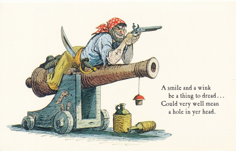 "Concept art for Pirates of the Caribbean - A pirate lays atop a cannon aiming to shoot. Text reads ""A smile and a wing be a thing to dread...Could very well mean a hold in yer head."""