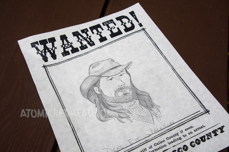 "Drawing ""wanted"" posters is an activity for guests. Here is my illustration of Dead Eye Jackson, wanted for supposedly robbing the bank."