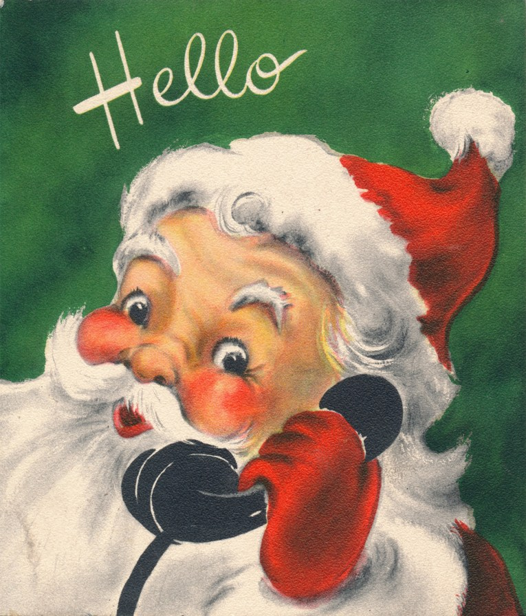 """Santa holds a black phone to his ear, a green background, and in white script it reads """"Hello"""""""