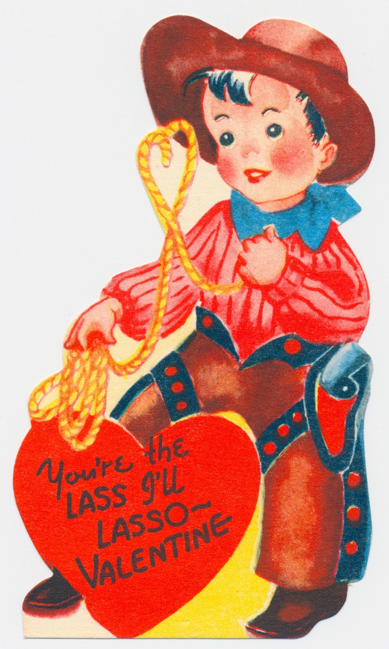 "A cowboy dressed in a red shirt and brown chaps, holding a rope. Inside a heart text reads ""You're the lass I'll lasso - Valentine"""