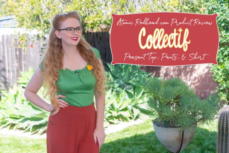 """Myself, wearing a green peasant top with brick red wide leg trousers. A red rectangle reads """"AtomicRedhead.com Product Review Collectif Peasant Top, Pants, & Skirt"""""""