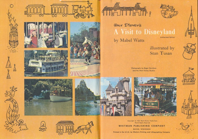 Just inside the book, a warm, yellow-orange with various photos of Disneyland. Text reads Walt Disney's A Visit to Disneyland by Mabel Watts illustrated by Stan Tusan""