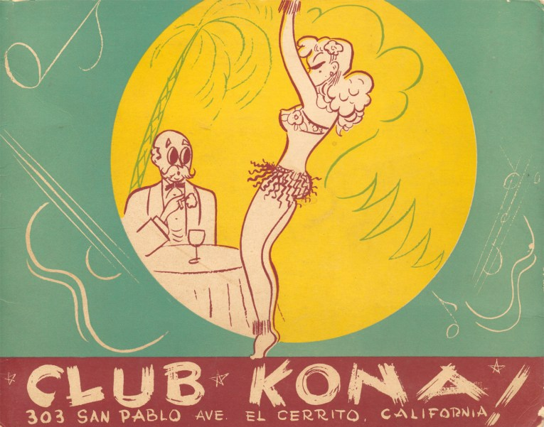 "Illustration of a scantily glad girl dancing with a man seated at a table. Text at the bottom reads ""Club Kona! 303 San Pablo Ave. El Cerrito, California"""