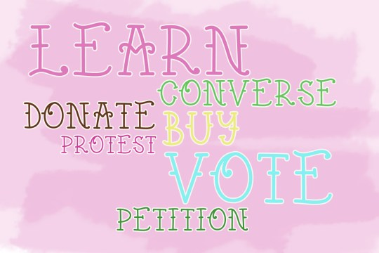 "Text cloud reading ""Learn, Converse, Donate, Buy, Protest, Vote, Petition"""