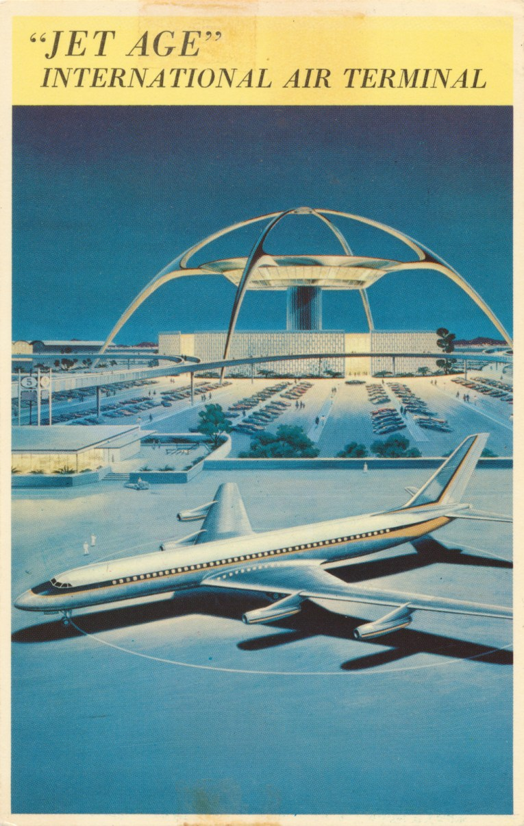 """Postcard featuring the LAX theme building, an almost starfish like arching white building, with a large jet plane in front. Text reads """"'Jet Age' International Air Terminal"""""""