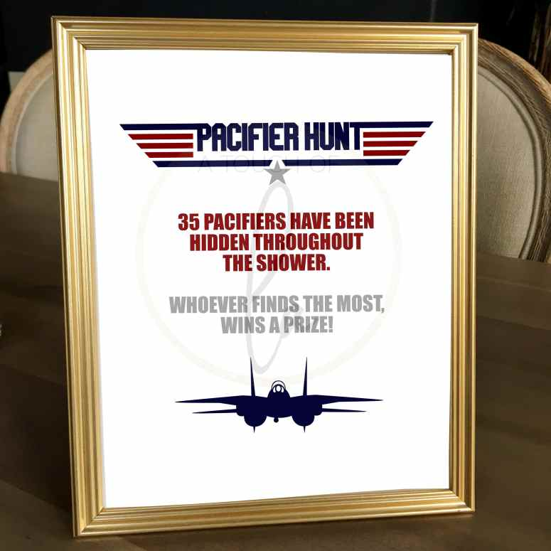 Pacifier Hunt Top Gun Sign in Frame