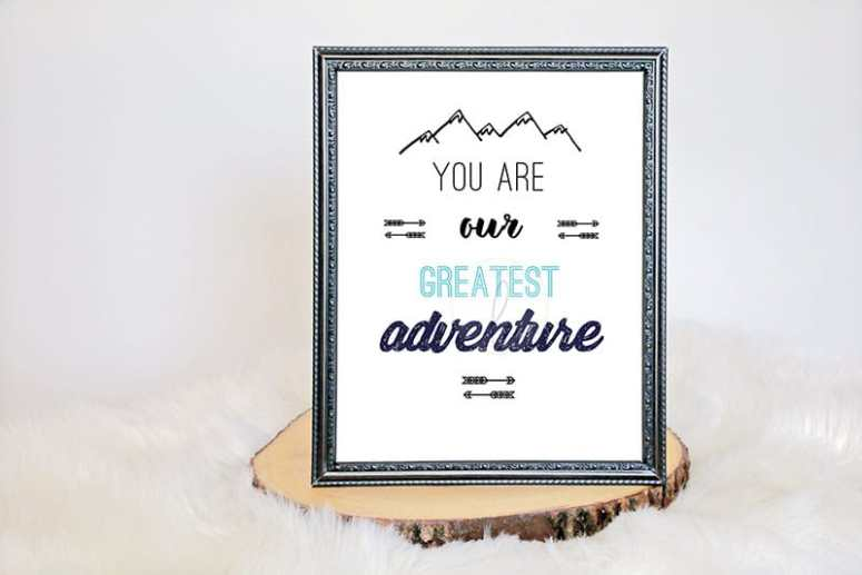 Party Themes for Cold Weather: You are our greatest adventure baby shower sign