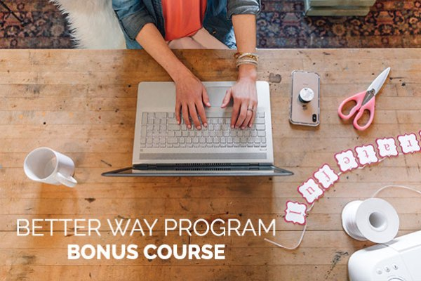 Better-Way-Program-Bonus-Course