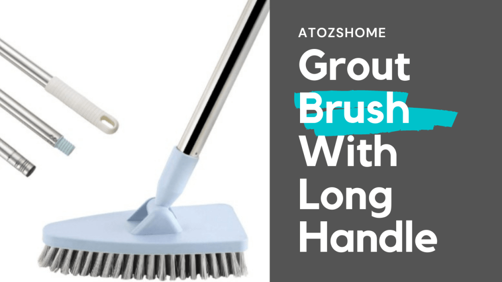 grout brush with long handle