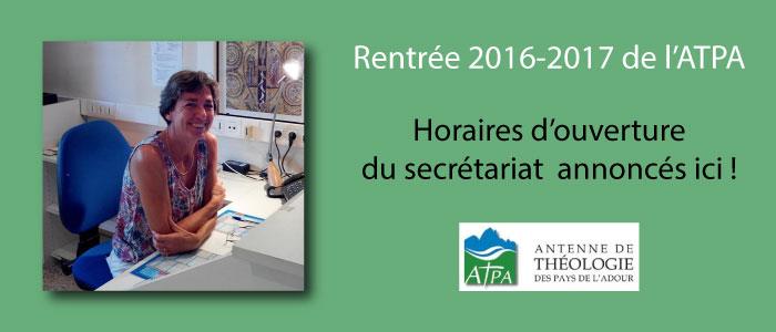 horaires secretariat atpa bayonne théologie rentrée 2016 2017 infos inscriptions
