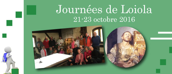Journées de Loiola 21-23 octobre 2016