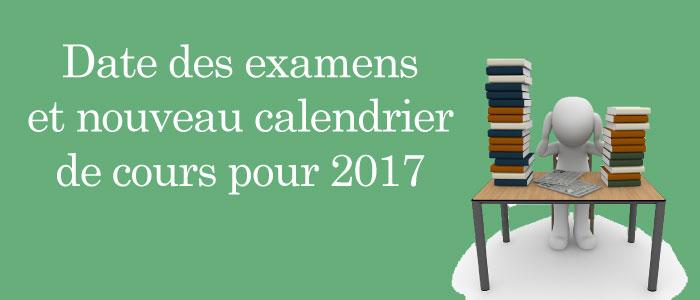 Examens et calendrier de cours modifié