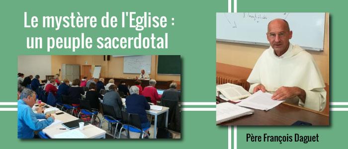 Le mystère de l'Eglise : un peuple sacerdotal – Père François Daguet