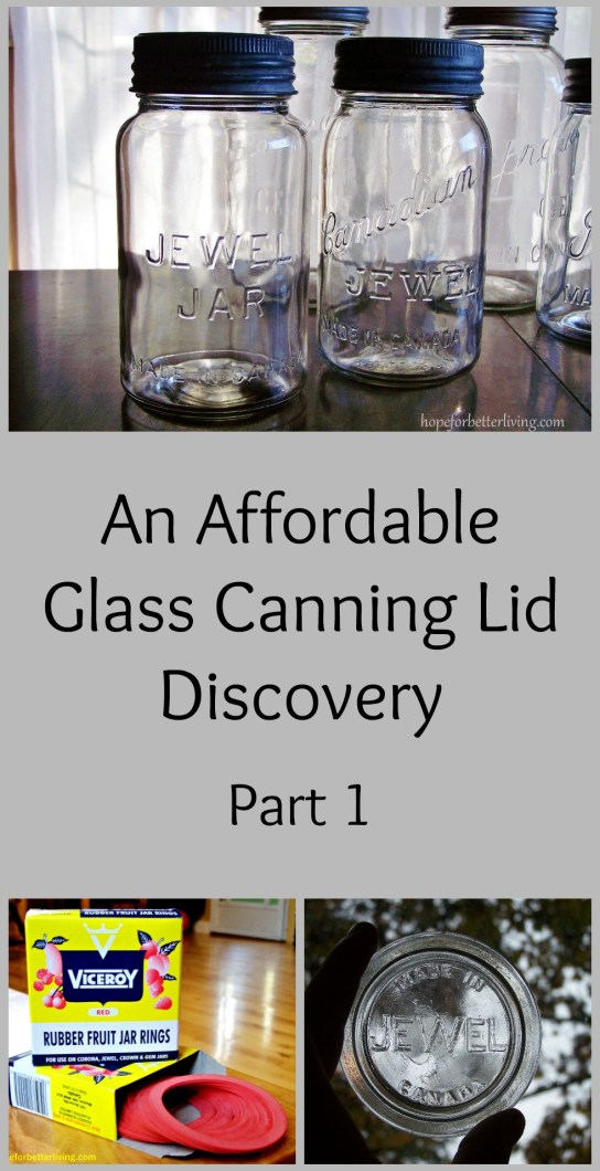 An Affordable Glass Canning Lid Discovery-Part 1