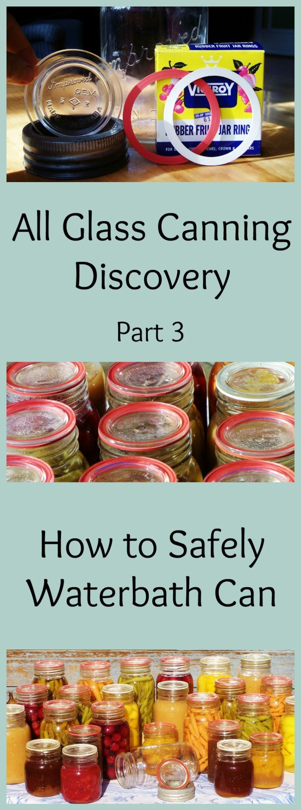 Glass Canning Lid Discovery: How to Safely Waterbath Can