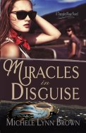 Miracles in Disguise